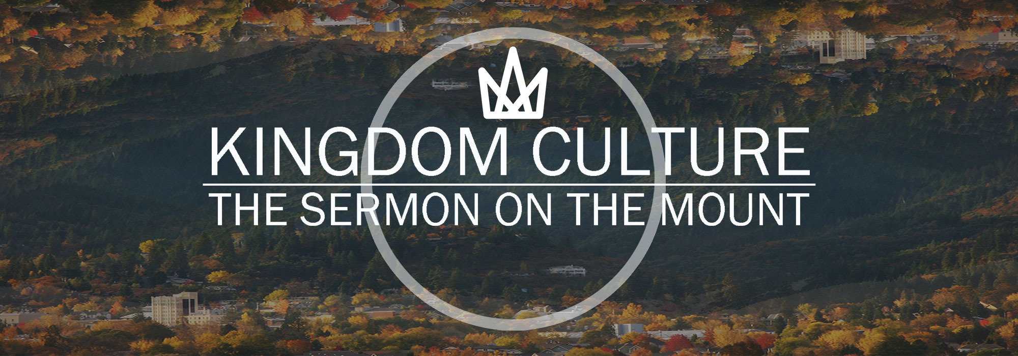 Kingdom Culture Sermon Series Graphic